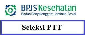 PENERIMAAN PEGAWAI TIDAK TETAP (PTT) KANTOR CABANG MEULABOH  BPJS KESEHATAN TAHUN 2016