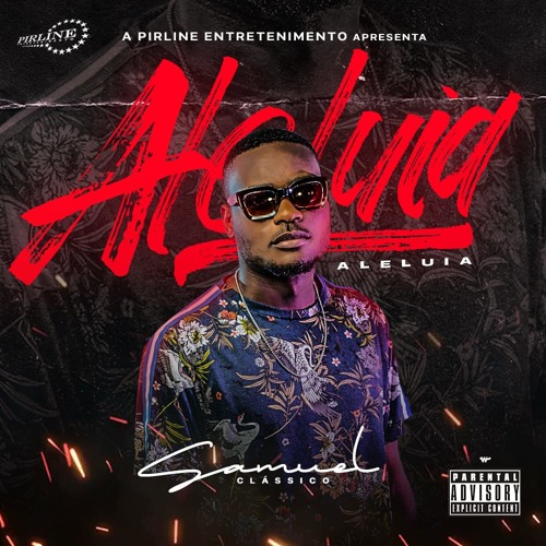Samuel Clássico - Aleluia (Freestyle) [Download] 2019 MP3