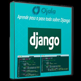 Ojala - Aprende paso a paso todo sobre Django