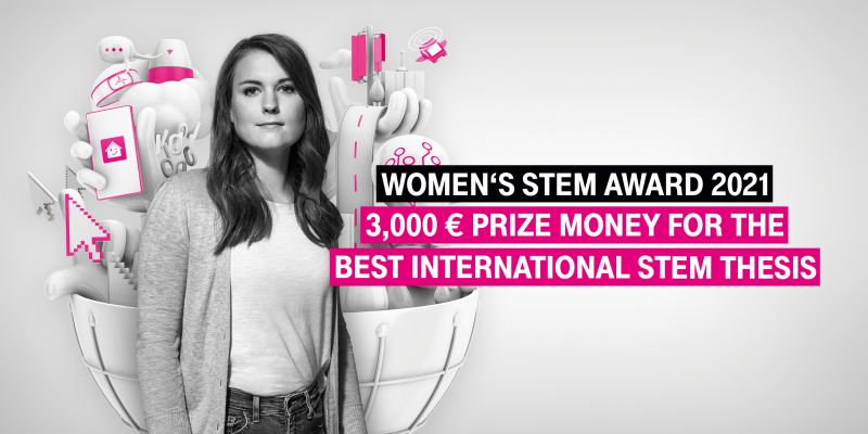 Deutsche Telekom Women's STEM Award 2021 for Bachelor/Master Thesis