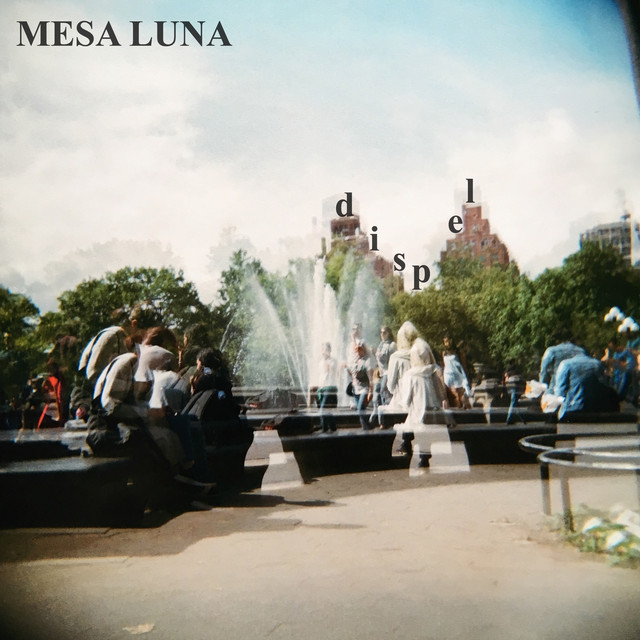Mesa Luna Drops New Single 'Dispel'