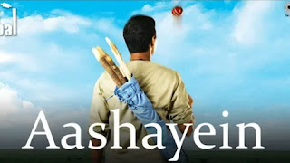 Aashayein mp3 Motivational song Download