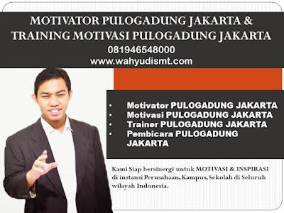 Motivator PULOGADUNG JAKARTA & Training Motivasi PULOGADUNG JAKARTA Modul Pelatihan Mengenai Motivator PULOGADUNG JAKARTA & Training Motivasi PULOGADUNG JAKARTA, Tujuan Training Motivasi Kota PULOGADUNG JAKARTA, Judul Training Motivasi Motivator PULOGADUNG JAKARTA & Training Motivasi PULOGADUNG JAKARTA, Judul Training Untuk Karyawan PULOGADUNG JAKARTA, Training Motivasi Mahasiswa PULOGADUNG JAKARTA, Silabus Training, Modul Pelatihan Motivasi Kerja Pdf, Motivasi Kinerja Karyawan, Judul Motivasi Terbaik, Contoh Tema Seminar Motivasi, Tema Training Motivasi Pelajar, Tema Training Motivasi Mahasiswa, Materi Training Motivasi Untuk Siswa Ppt, Contoh Judul Pelatihan, Tema Seminar Motivasi Untuk Mahasiswa, Materi Motivasi Sukses, Silabus Training, Motivasi Kinerja Karyawan, Bahan Motivasi Karyawan, Motivasi Kinerja Karyawan, Motivasi Kerja Karyawan, Cara Memberi Motivasi Karyawan Dalam Bisnis Internasional, Cara Dan Upaya Meningkatkan Motivasi Kerja Karyawan, Judul, Training Motivasi, Kelas Motivasi