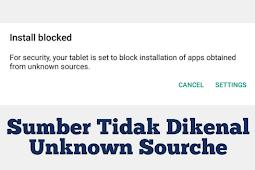 Cara Install Aplikasi Unknown Source / Sumber Tidak Dikenal  Android