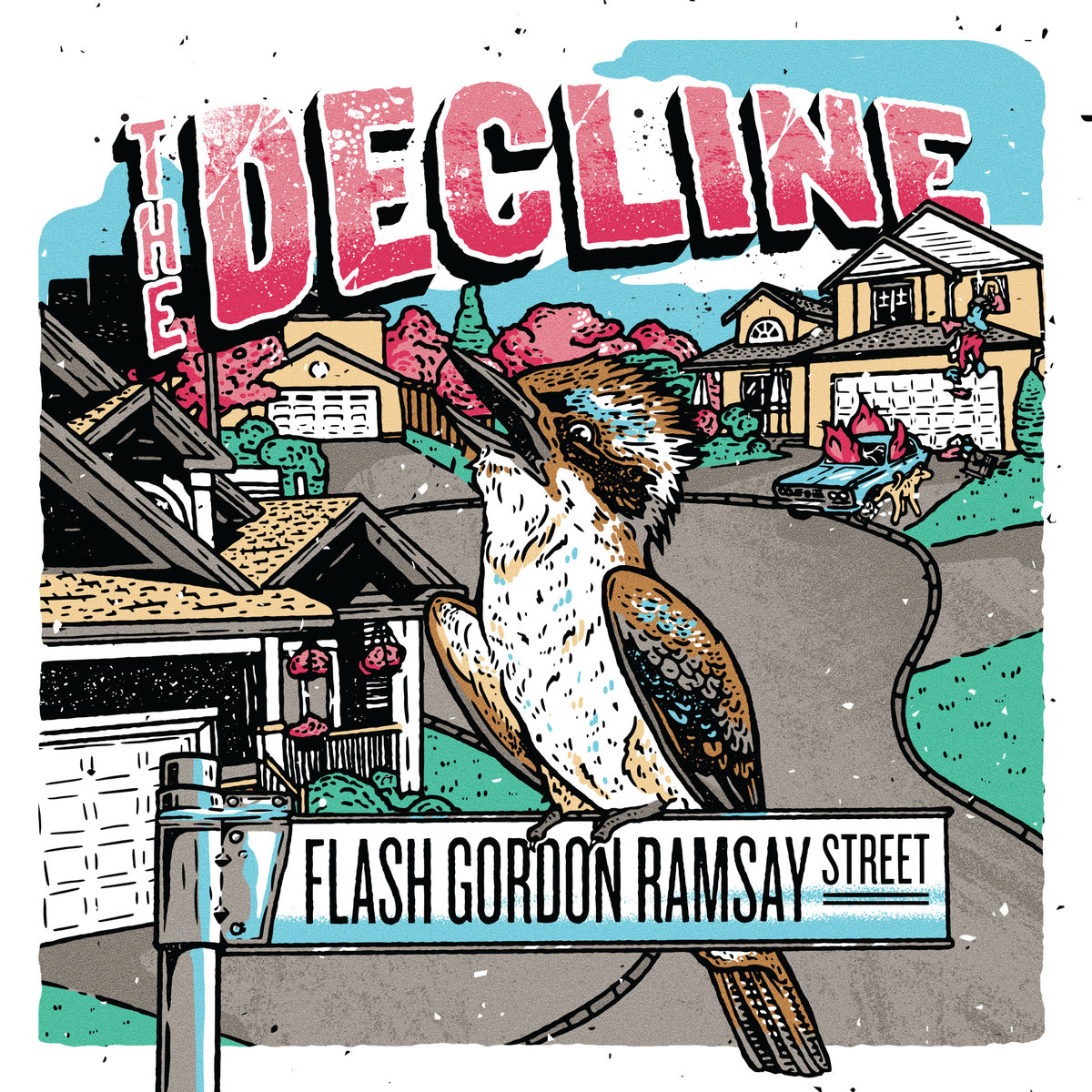 Screaming Fastcore ::: The Decline - Flash Gordon Ramsay