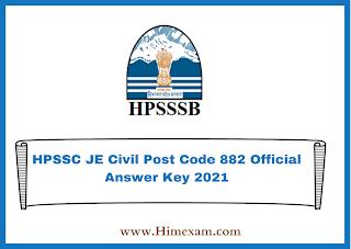 HPSSC JE Civil Post Code 882 Official Answer Key 2021