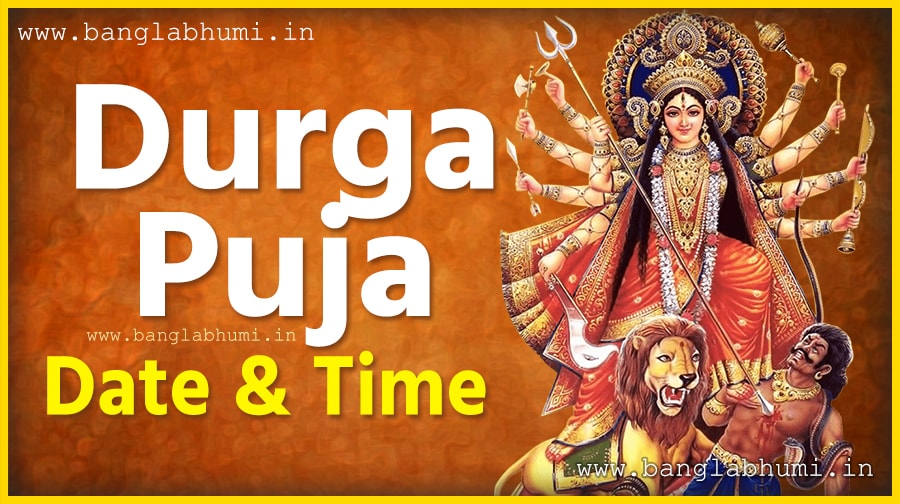 Durga Puja Date & Time in West Bengal, India, Durga Puja Bengali Calendar
