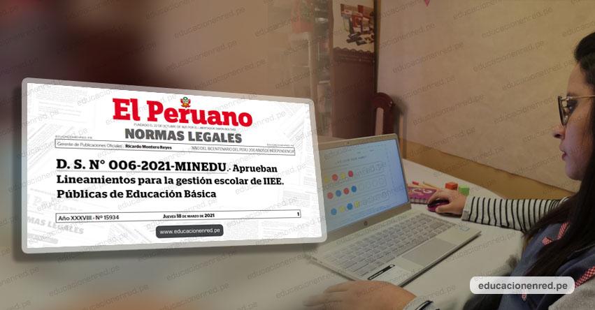 MINEDU reduce labores administrativas y simplifica organización interna de las Instituciones Educativas (D. S. N° 006-2021-MINEDU)