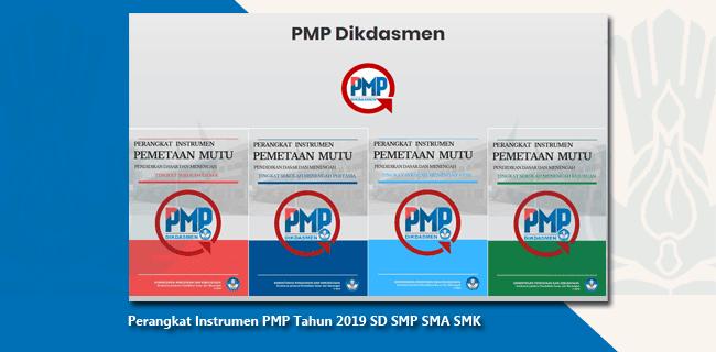Perangkat Instrumen PMP Tahun 2019 SD SMP SMA SMK