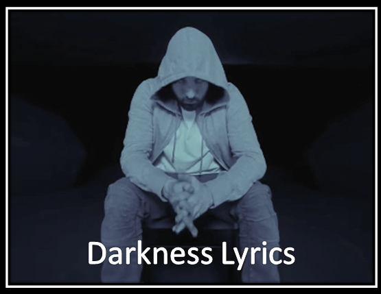 Darkness Lyrics