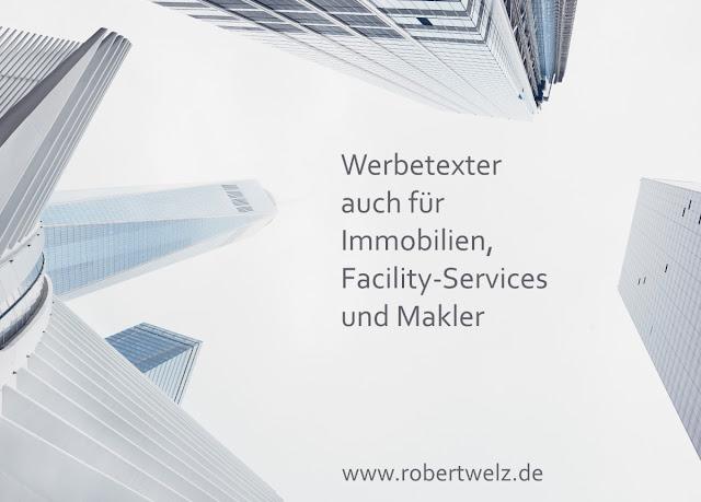 Immobilien Architektur Gebäude Werbetexter Konzept Hochhäuser Büros Gewerbe Facility Dienstleister B2B