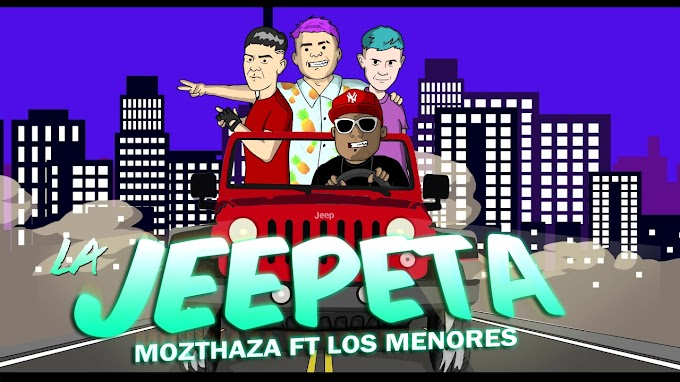 LA JEEPETA - MOZTHAZA FT LOS MENORES - VERSION CUMBIA