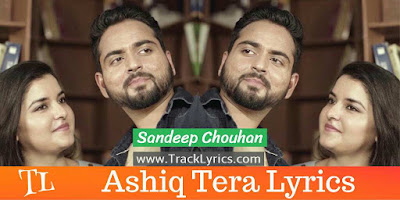 ashiq-tera-song-lyrics