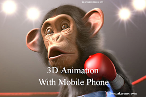 how to create 3d animation videos with android phone