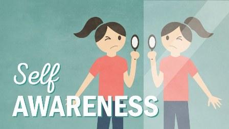 Kesadaran Diri (Self Awareness) - Pengertian, Aspek, Indikator dan Pembentukan