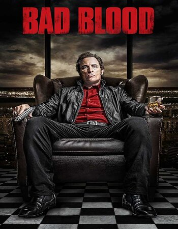 Bad Blood 2017 S01 Complete 720p Dual Audio Hindi 720p WEB-DL Download