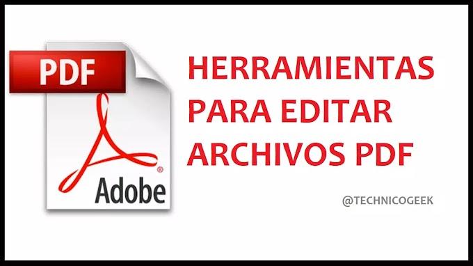 Las 7 mejores herramientas para editar un archivo PDF en cualquier lugar