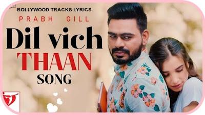 Dil Vich Thaan-Prabh Gill