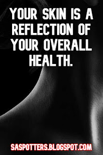 Your skin is a reflection of your overall health.