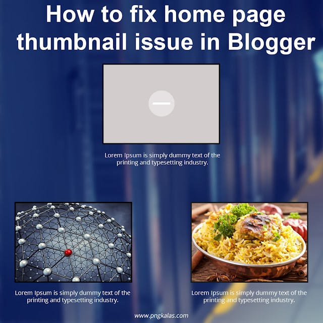How to fix home page thumbnail issue in Blogger