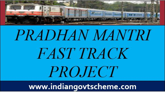 Pradhan+Mantri+Fast+Track+Project