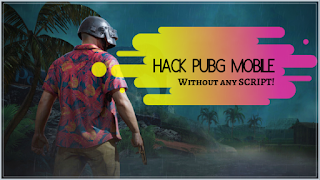 How to hack PUBG Mobile?
