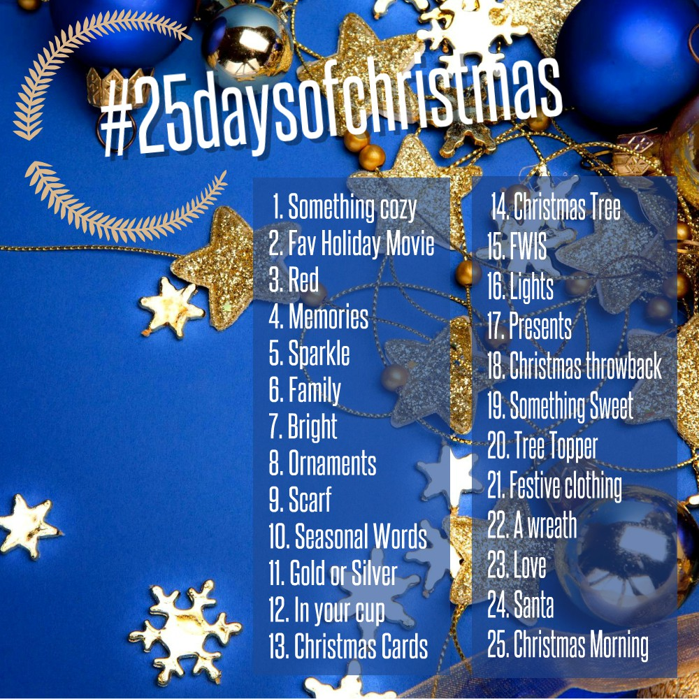 #25daysofchristmas - The Challenge