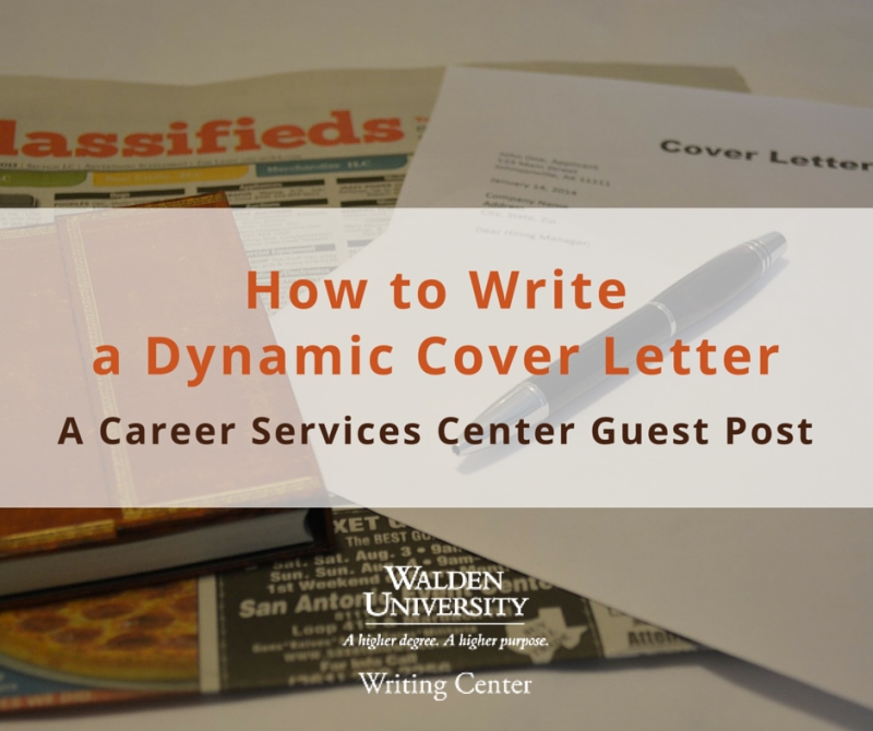 How to Write a Dynamic Cover Letter (A Career Services Center Guest - cover letter writing