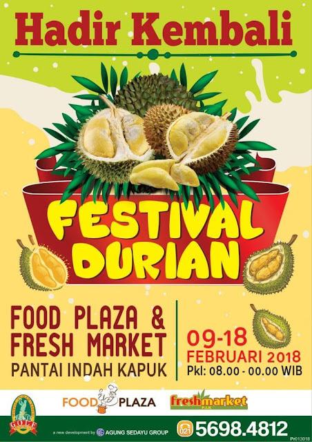 Festival Durian 2018 Jakarta Akan Segera Dilaksanakan, Yuk Atur Jadwalmu!