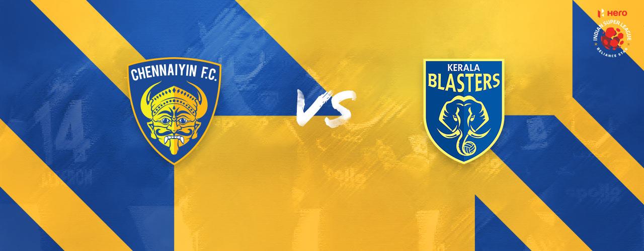 Chennaiyin FC vs Kerala Blasters Match Preview, Predictions & Live Info
