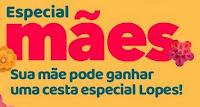 Especial Mães Lopes Supermercados 2020