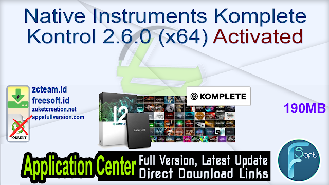 Native Instruments Komplete Kontrol 2.6.0 (x64) Activated_ ZcTeam.id