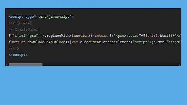 Cara Membuat Kotak Kode Script di Postingan Blog