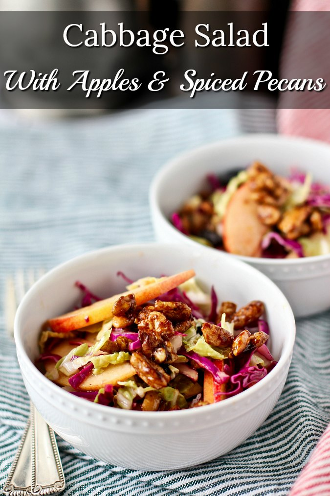 Cabbage Salad with Sliced tart Apples & Spiced Pecans