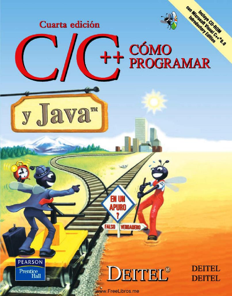 Cómo programar en C/C++ y Java, 4ta Edición – Harvey M. Deitel