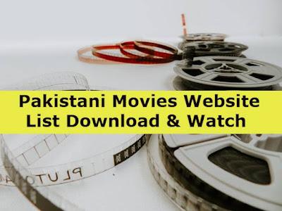 Pakistani Movies Website List Download & Watch