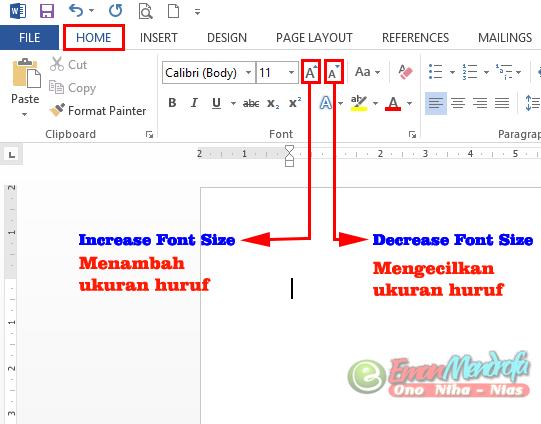 Mengubah ukuran huruf word dengan perintah Increase Font Size dan Decrease Font Size