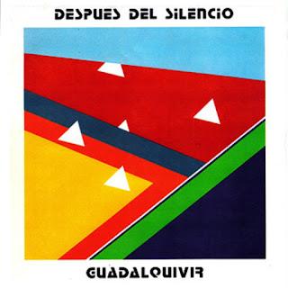 Guadalquivir - 1983 - Después Del Silencio