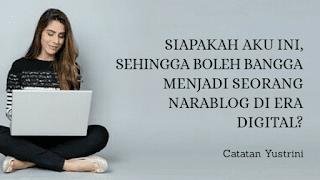 Siapakah Aku, Sehingga Boleh Bangga Menjadi Narablog?