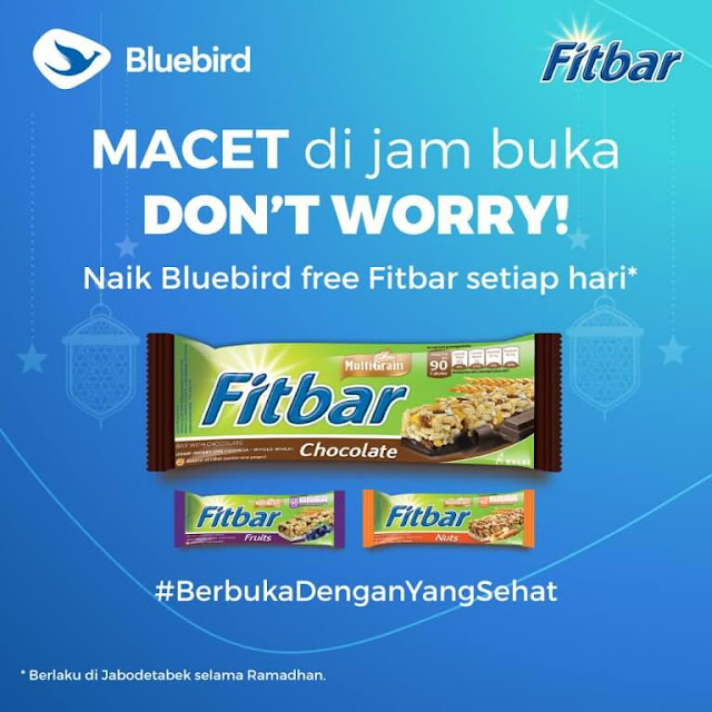 #BlueBird - #Promo Free Fitbar Pas Buka Baik Bluebird (Selama Ramadhan)