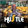 [Music] Emilex-Hustle || Aruwaab9ja