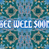 GET WELL SOON SMS TEXT MESSAGES, QUOTES