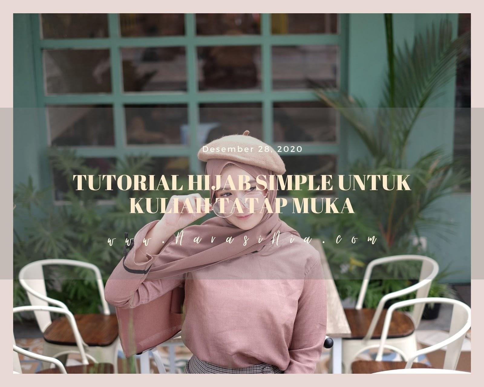 Tutorial Hijab Simple Untuk Kuliah