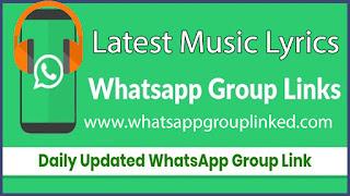Best Music Lyrics Whatsapp Group Link 2020