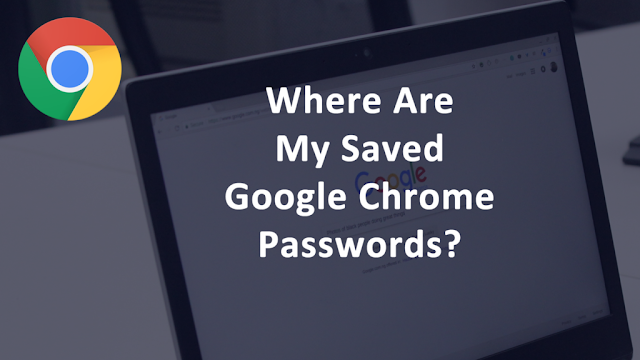 Manage saved passwords in your Google Chrome