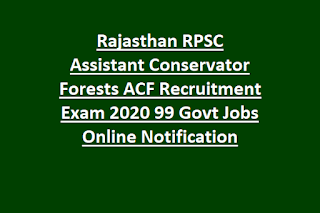 Rajasthan RPSC Assistant Conservator Forests ACF Recruitment Exam 2020 99 Govt Jobs Online Notification