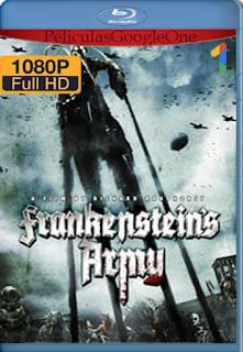 El Ejercito De Frankenstein (Frankenstein's Army) (2013) [1080p BRrip] [Latino-Inglés] [LaPipiotaHD]