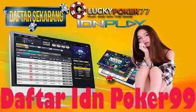 Daftar Idn Poker99