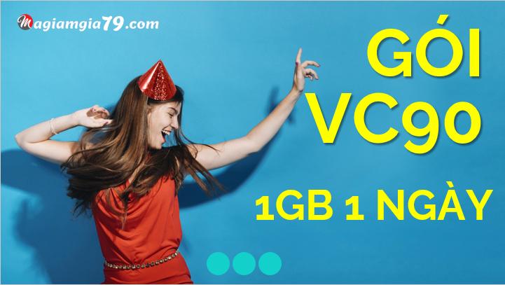 Đăng ký VC90 Vinaphone, gói mạng 1gb 1 ngày vina