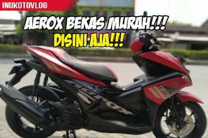 Rekomendasi Yamaha Aerox Bekas Semarang